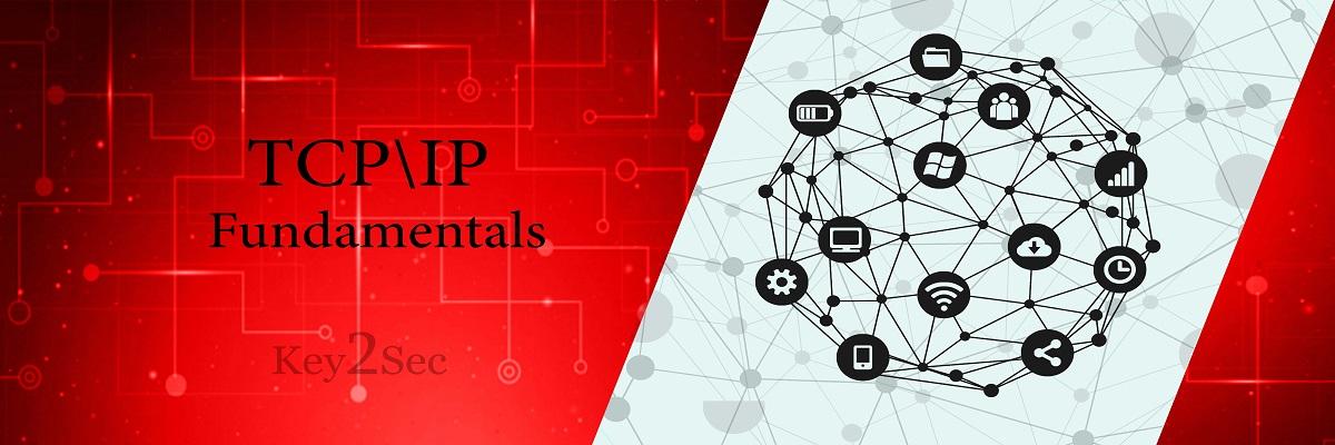 TCP/IP Fundamentals